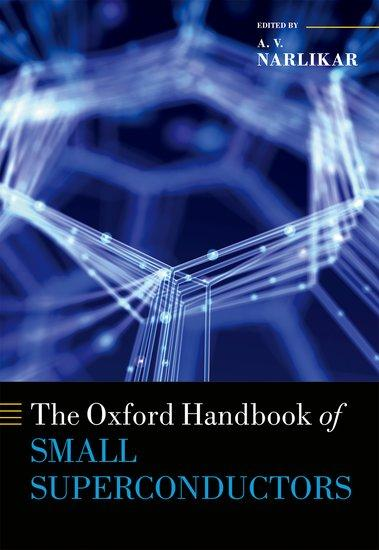 The Oxford Handbook of Small Superconductors